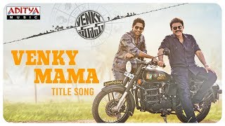 Venky Mama Title Song is Out!