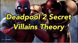 Deadpool 2's SECRET Villains Revealed?