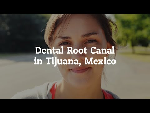 Effective Dental Root Canal in Tijuana, Mexico