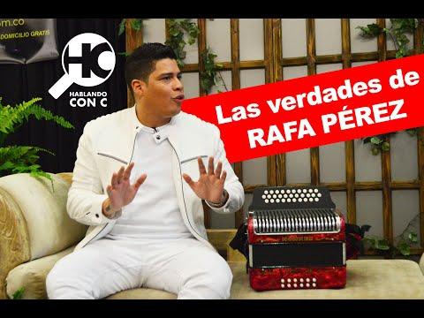 Las Verdades De Rafa Pérez Rafa Pérez