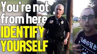 OFFICER DEMANDS ID FOR BEING NEW IN TOWN