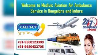 Take ICU Life Savior Air Ambulance Service in Bangalore and Indore