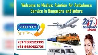 Take ICU Life Savior Air Ambulance Service in Bangalore and Indore