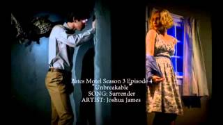 Bates Motel S03E04 - Surrender by Joshua James