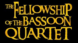 The Fellowship of the Bassoon Quartet- The Breaking Winds
