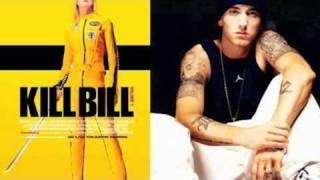 Eminem feat. Kill Bill Theme | (P) DJ Muggs