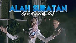 Sazqia Rayani & Arief - Alah Suratan (Official Music Video)