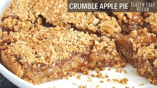 Vegan Gluten Free Apple Pie With Crumble Topping (Healthy Too)