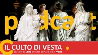 LE VERGINI SACRE   dal culto di Vesta al cuore immacolato di Maria