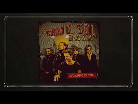 Maná - Rayando El Sol (feat. Pablo Alborán) [Lyric Video]