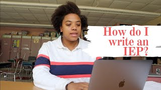 IEP | How to Write An IEP | That Special Educator