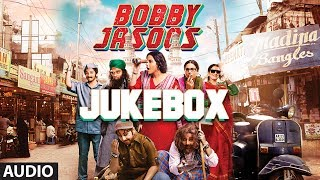 Full Songs - Jukebox - Bobby Jasoos