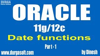 Oracle    Date functions Part-1 by dinesh
