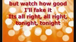 Tonight Tonight - Hot Chelle Rae Lyrics * !