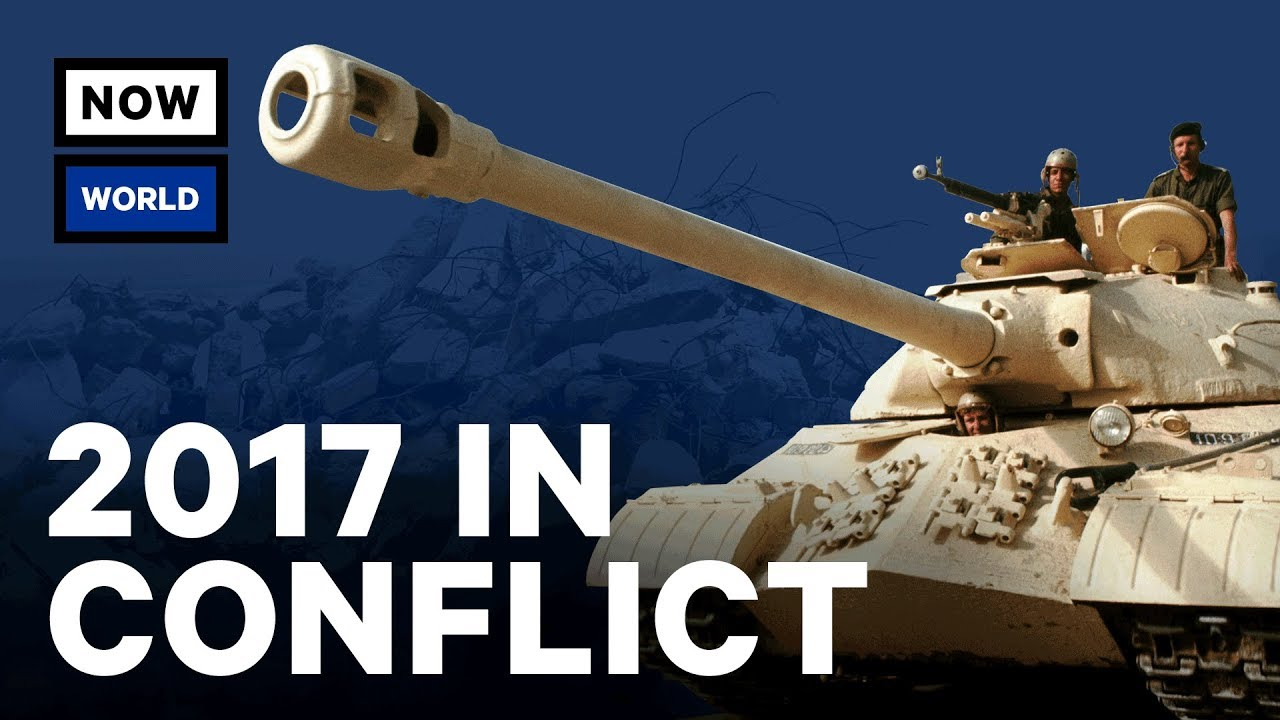 The Most Intense Wars & Global Conflicts of 2017 | NowThis World thumbnail