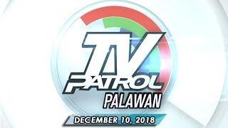 TV Patrol Palawan - December 10, 2018