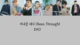 EXO - Been Through (지나갈 테니) Lyrics [Rom/Han/Eng]