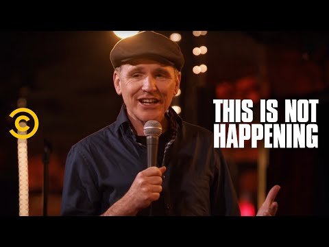 This Is Not Happening - Greg Fitzsimmons - Comedy Hell - Uncensored