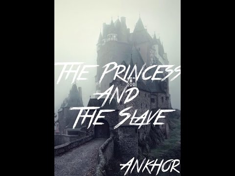Ankhor - The Princess and The Slave