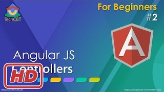 [Javascript Tutorial] AngularJS: What are Controllers and how to use them