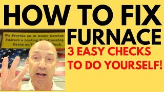 How to Fix Furnace No Heat: Three Easy Checks You Can Do Yourself