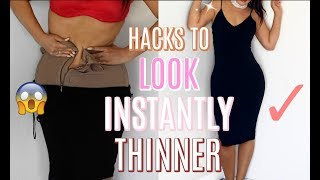 HACKS EVERY GIRL MUST KNOW TO INSTANTLY LOOK THINNER, SKINNY