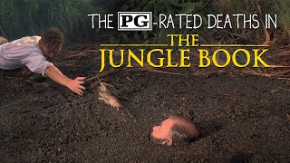 The PG-rated deaths in The Jungle Book (1994 version)