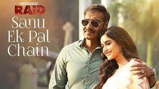 Gambar cover Sanu Ek Pal Chain Song Out | Raid | Ajay Devgn | Ileana D'Cruz