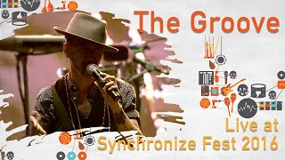 The Groove live at SynchronizeFest - 30 Oktober 2016