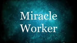 Miracle Worker   Glowreeyah Ft Nathaniel Bassey (Lyrics)