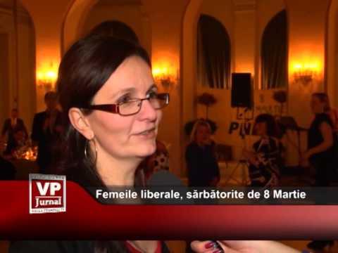 Femeile liberale, sărbătorite de 8 Martie