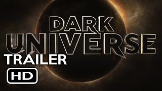 Dark Universe - Monsters Legacy Official Trailer (2017) Universal Monsters Movie HD