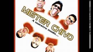 Mister Chivo Lo tengo yo