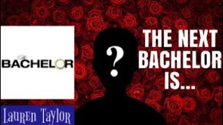 THE NEXT BACHELOR REVEALED!!! *SPOILERS*
