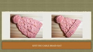 DIY KNIT BIG CABLE BRAID HAT [SUPER EASY AND CUTE]