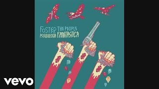 Foster The People - Pseudologia Fantastica (Pseudo Video)
