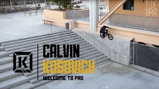 BMX: Calvin Kosovich Welcome To Kink Pro