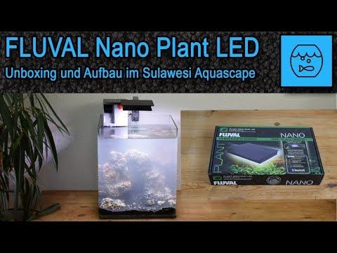 Fluval Nano Plant LED + Bluetooth App unboxing - Lampe für das Sulawesi Aquascape - Aufbau Bedienung