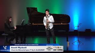 Atsushi Miyakoshi plays Chant du Ménestrel opus 71 by Alexander GLAZUNOV