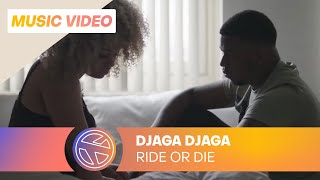 DJAGA DJAGA   RIDE OR DIE (PROD. CHAHID)