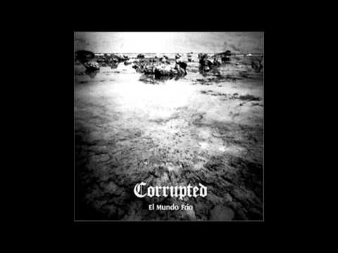 Corrupted - El Mundo Frio online metal music video by CORRUPTED