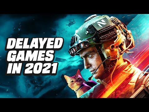 Every Game Delayed in 2021 So Far