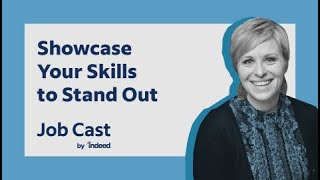 Job Skills - Tips to Strengthen and Showcase Your Skills