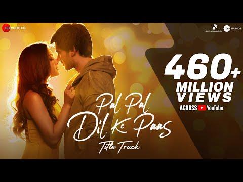 Pal Pal Dil Ke Paas –Title Sunny Deol Karan Deol Sahher Arijit Singh Parampara Sachet Rishi Rich