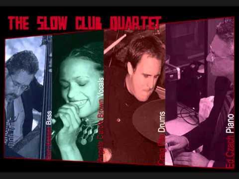 SUNDAY AND SISTER JONES - The Slow Club Quartet