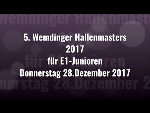 28.12.17 5. WEMDINGER HALLENMASTERS für E1-JUNIOREN - Platz 9 (E1/II)
