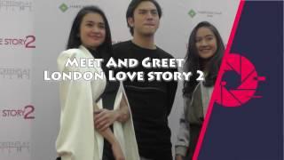 Pecaahhh, Antusias Fans dalam Meet And Greet London Love Story 2