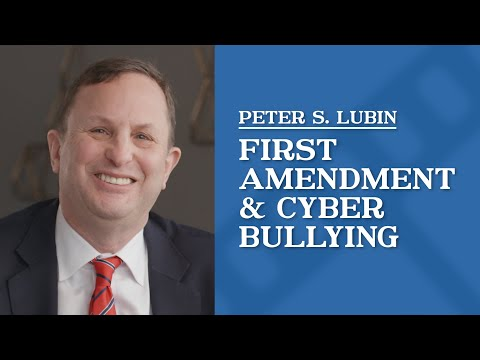 video thumbnail First Amendment & Cyber Bullying | Peter Lubin