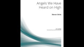 Angels We Have Heard on High - Steven Strite