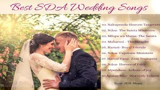 Best SDA Wedding Songs|| Nakupenda-Heaven Targeters Ndoa- Saints Ministers Maharusi-Seraphs etc..
